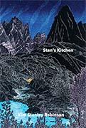 Stan's Kitchen by Kim Stanley Robinson