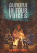 Aurora in Four Voices by Catherine Asaro