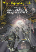 When Diplomacy Fails Edited by Eric Flint & Mike Resnick