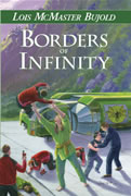 Borders of Infinity, by Lois McMaster Bujold