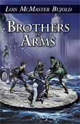 Brothers in Arms, by Lois McMaster Bujold