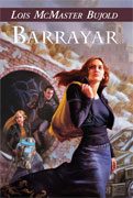 Barrayar, by Lois McMaster Bujold
