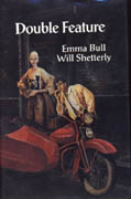 Double Feature, by Emma Bull and Will Shetterly