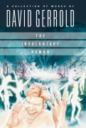 The Involuntary Human, by David Gerrold (boxed)