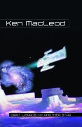 Giant Lizards from Another Star, by Ken MacLeod (trade)
