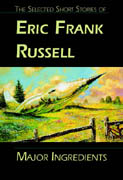 Major Ingredients, by Eric Frank Russell