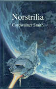 Norstrilia, by Cordwainer Smith