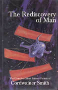 The Rediscovery of Man, by Cordwainer Smith