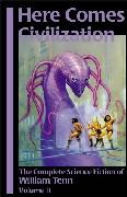 Here Comes Civilization: The SF of William Tenn