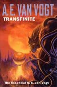 Transfinite: The Essential A. E. van Vogt, by A. E. van Vogt