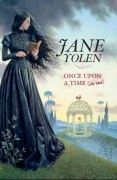 Once Upon a Time (She Said), by Jane Yolen