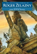 Nine Black Doves: Volume 5, by Roger Zelazny