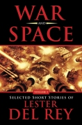 War and Space, by Lester del Rey