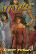 Velveteen vs. The Multiverse, by Seanan McGuire